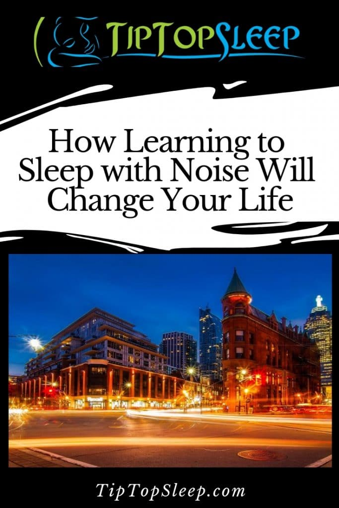 How Learning to Sleep with Noise Will Change Your Life