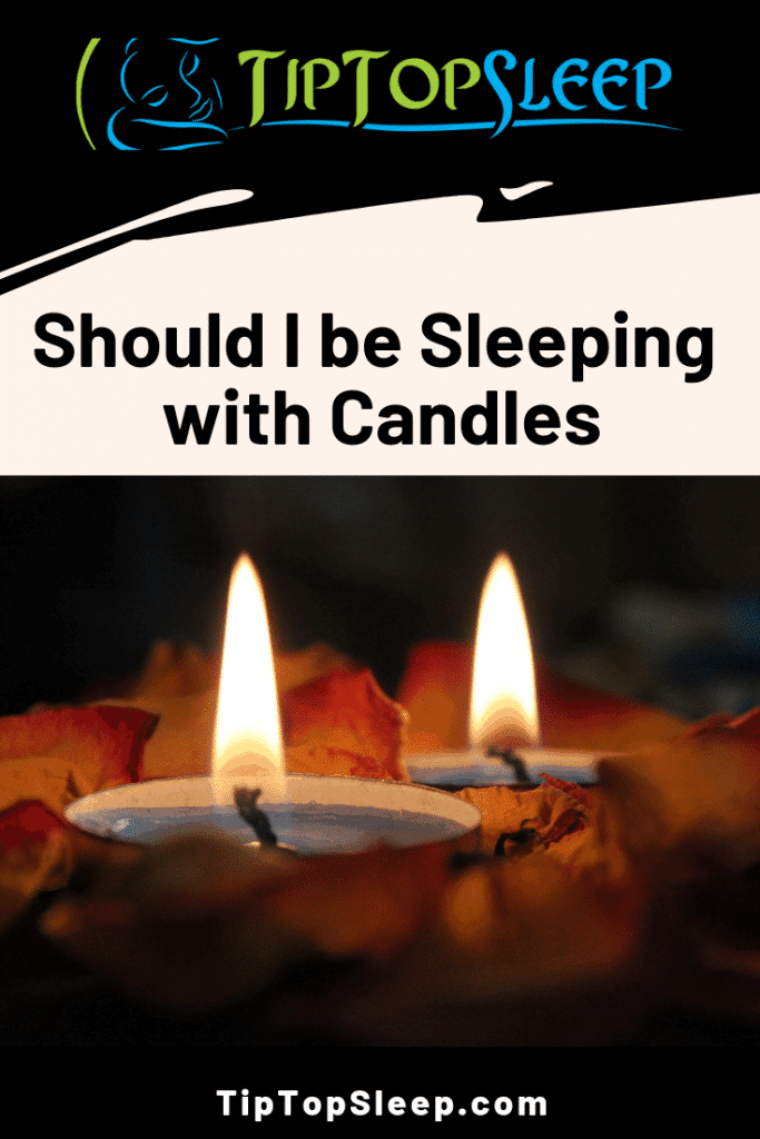Should I be sleeping with candles - pinterest pin
