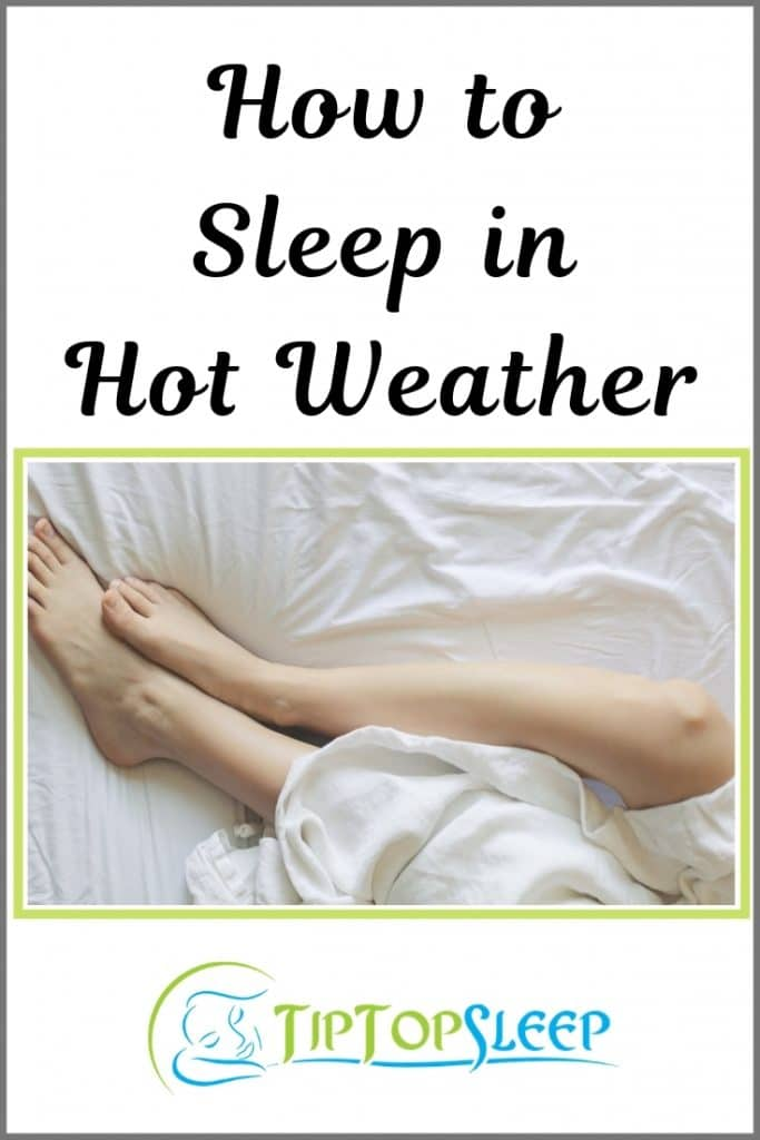 36 Must-Have Tips on How to Sleep in Hot Weather