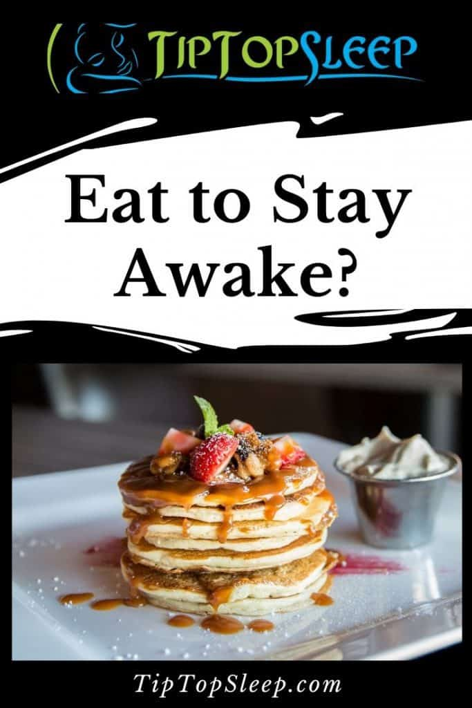 Need to Stay Awake_ Eat These Foods to Avoid Sleep!