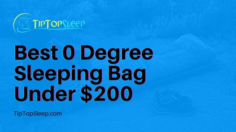 Best-0-Degree-Sleeping-Bag-Under-200