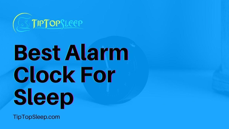 Best-Alarm-Clock-For-Sleep