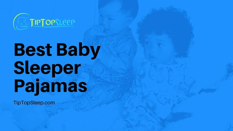 Best-Baby-Sleeper-Pajamas