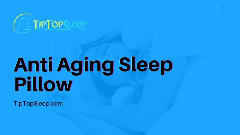 Anti-Aging-Sleep-Pillow