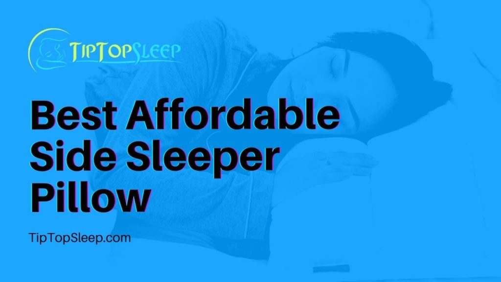 Best-Affordable-Side-Sleeper-Pillow