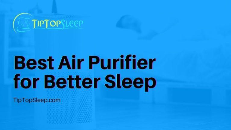 Best-Air-Purifier-for-Better-Sleep