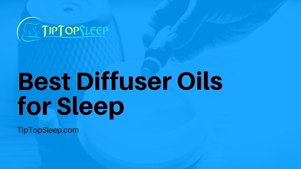 Best-Diffuser-Oils-for-Sleep