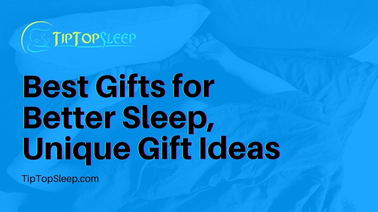 Best-Gifts-for-Better-Sleep