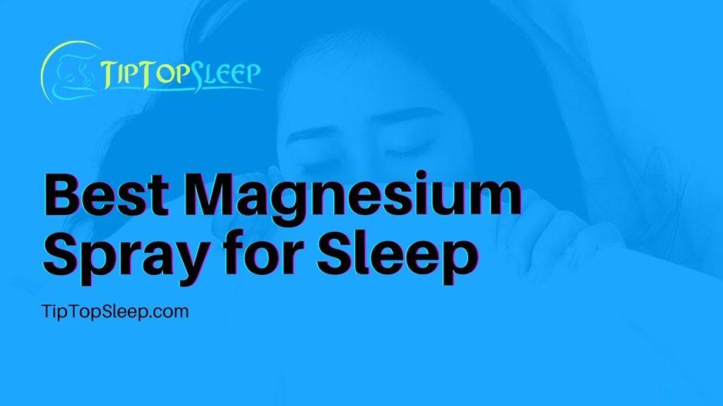 Best-Magnesium-Spray-for-Sleep