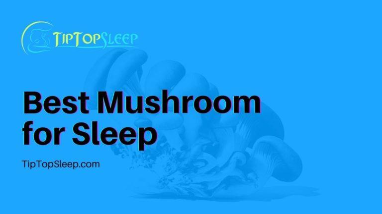 Best-Mushroom-for-Sleep