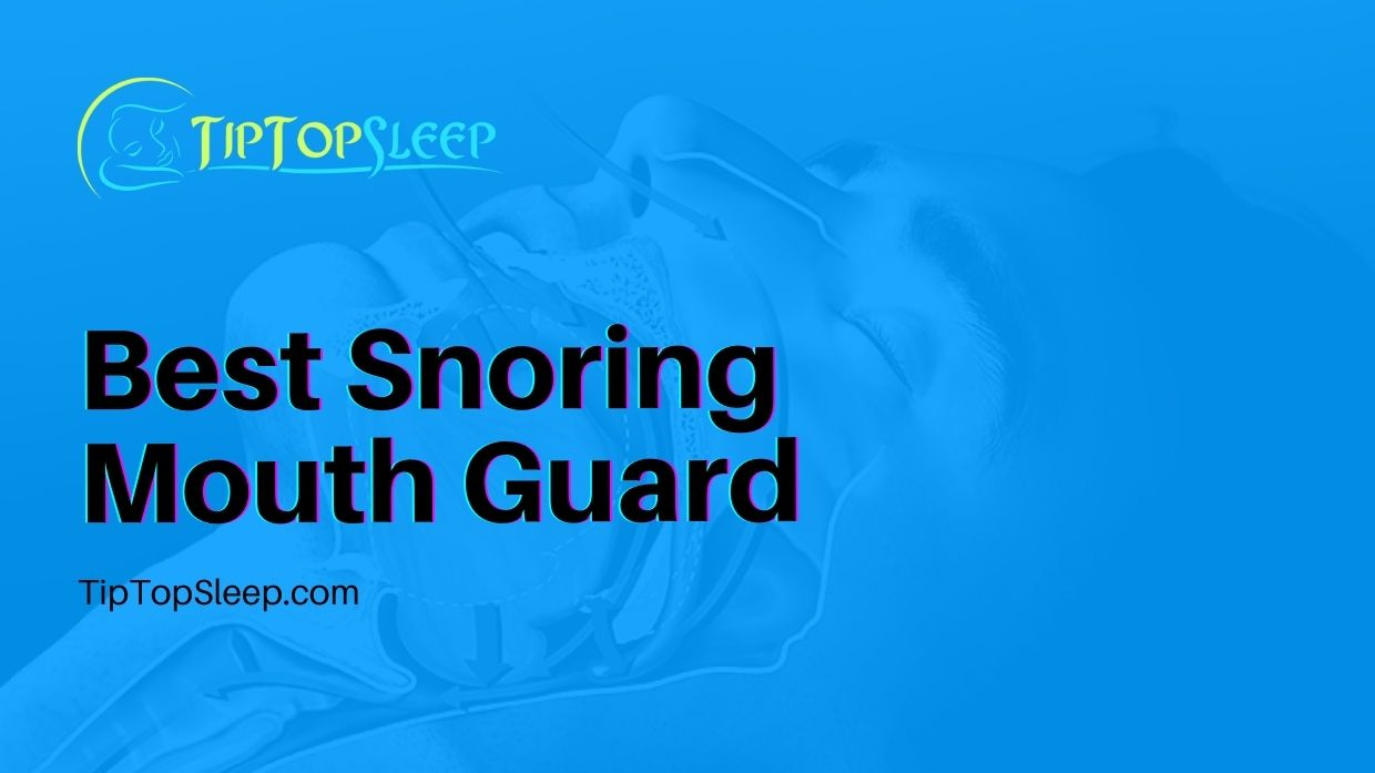 Best-Snoring-Mouth-Guard