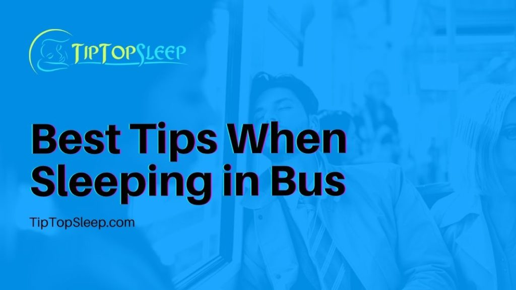 Best-Tips-When-Sleeping-in-Bus