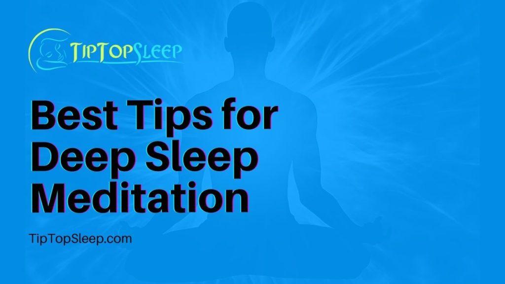 Best-Tips-for-Deep-Sleep-Meditation