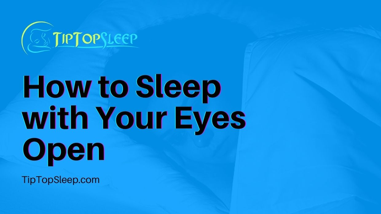 How-to-Sleep-with-Your-Eyes-Open