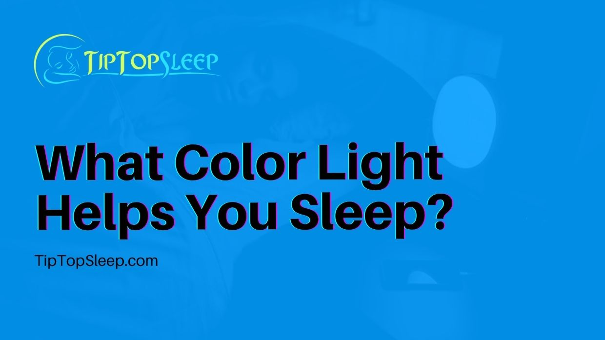 What-Color-Light-Helps-You-Sleep