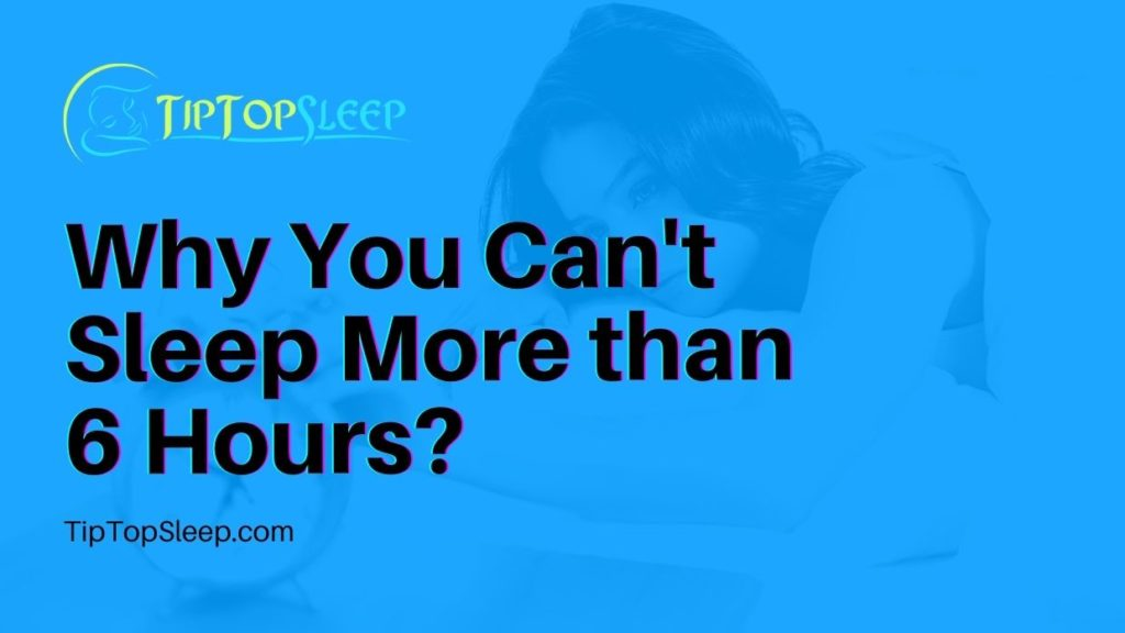 Why-You-Cant-Sleep-More-than-6-Hours