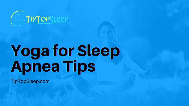 Yoga-for-Sleep-Apnea-Tips