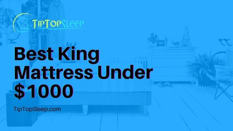 Best-King-Mattress-Under-1000