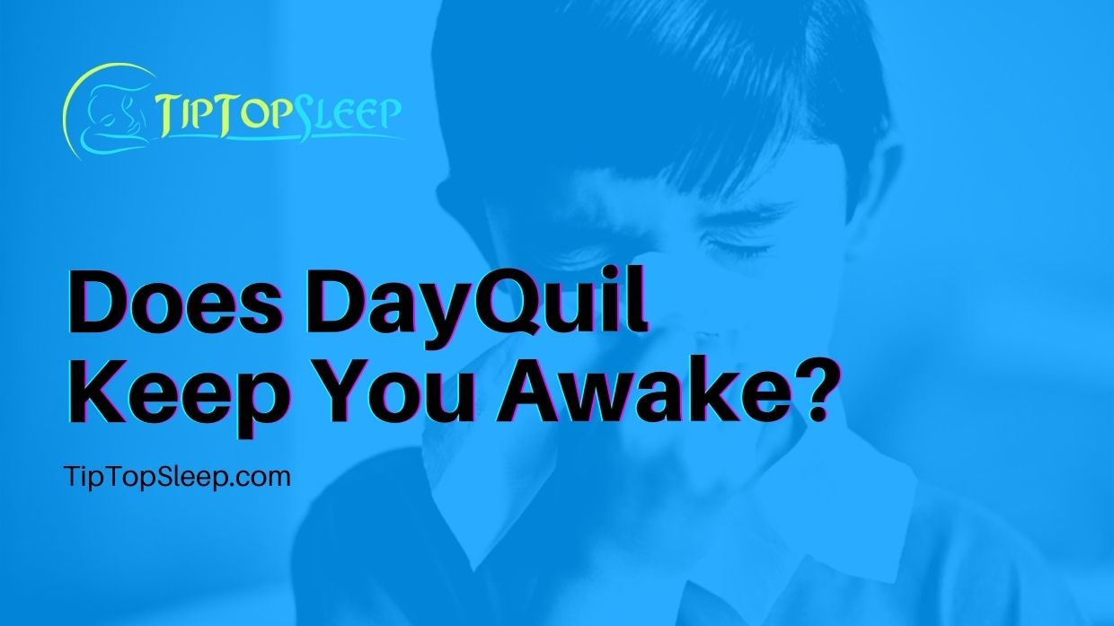 Does-DayQuil-Keep-You-Awake