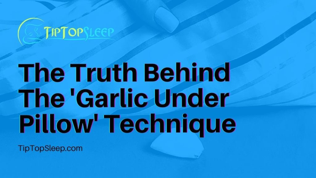 Garlic-Under-Pillow