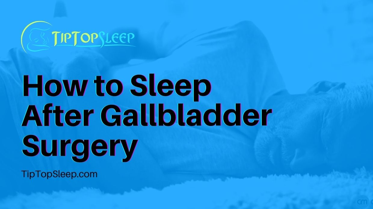 How-to-Sleep-After-Gallbladder-Surgery
