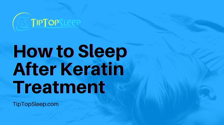 How-to-Sleep-After-Keratin-Treatment
