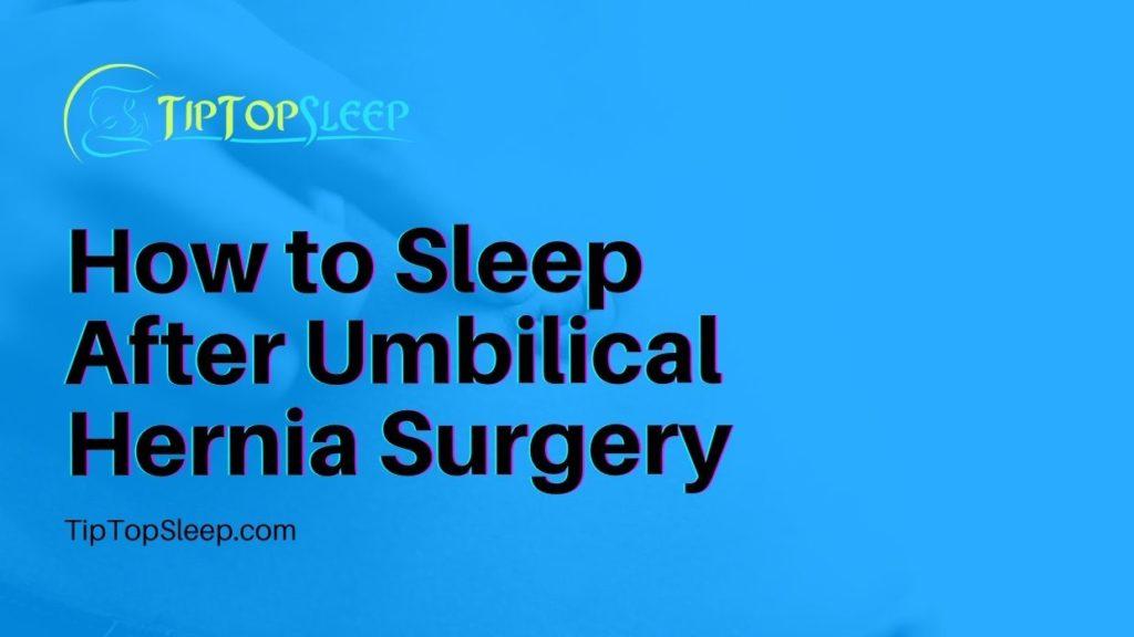 How-to-Sleep-After-Umbilical-Hernia-Surgery