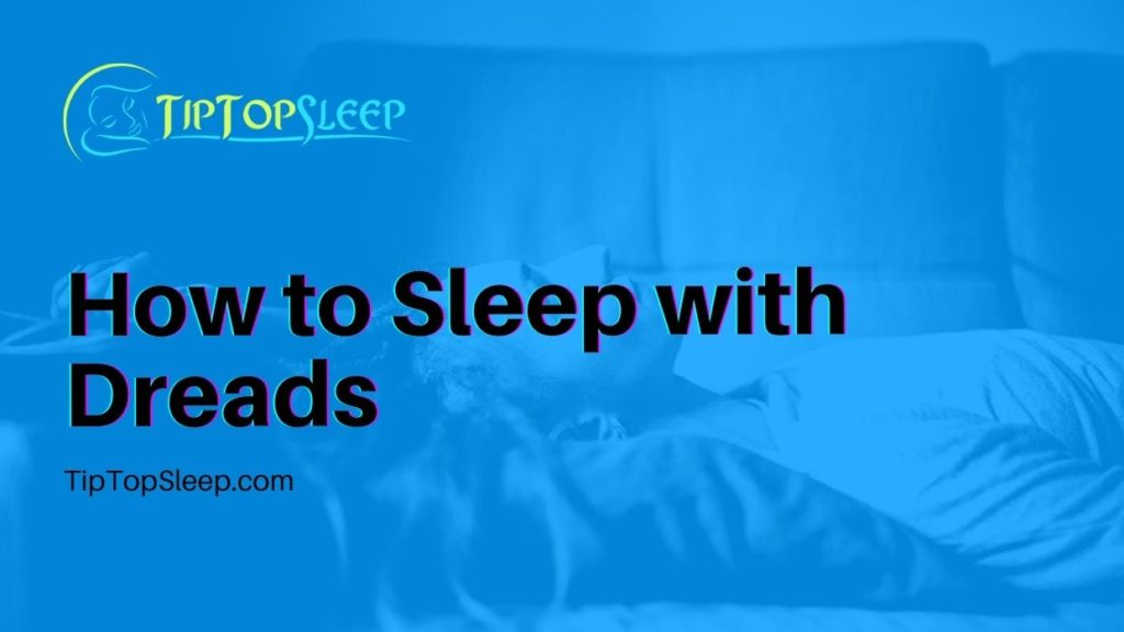How-to-Sleep-with-Dreads