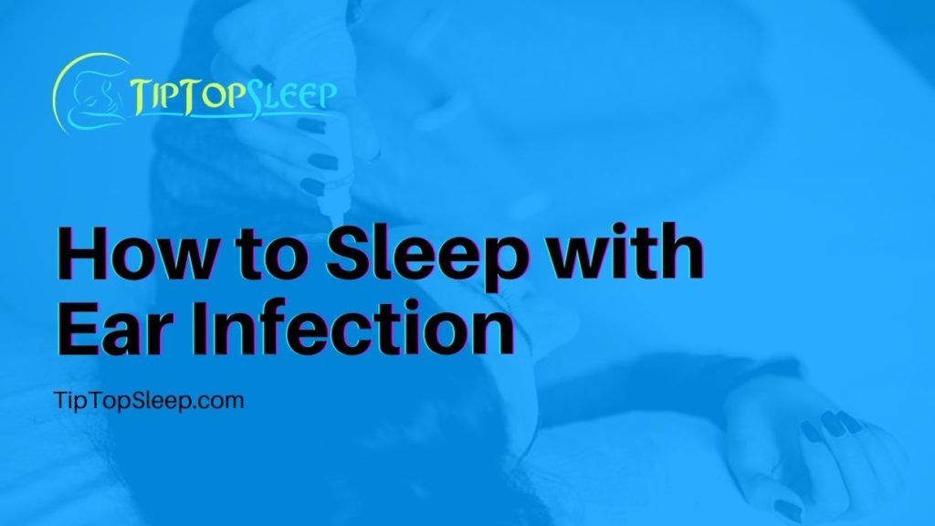 How-to-Sleep-with-Ear-Infection