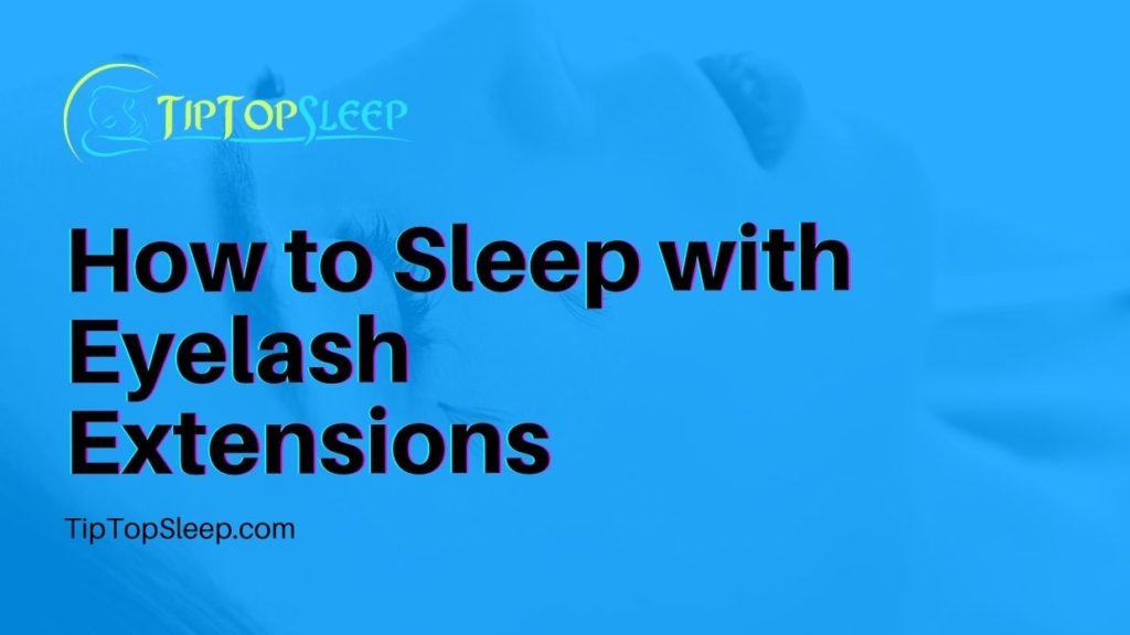 How-to-Sleep-with-Eyelash-Extensions