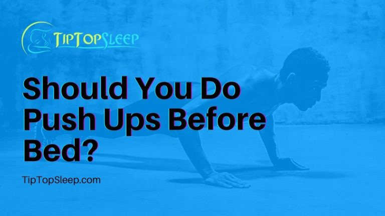 Should-You-Do-Push-Ups-Before-Bed