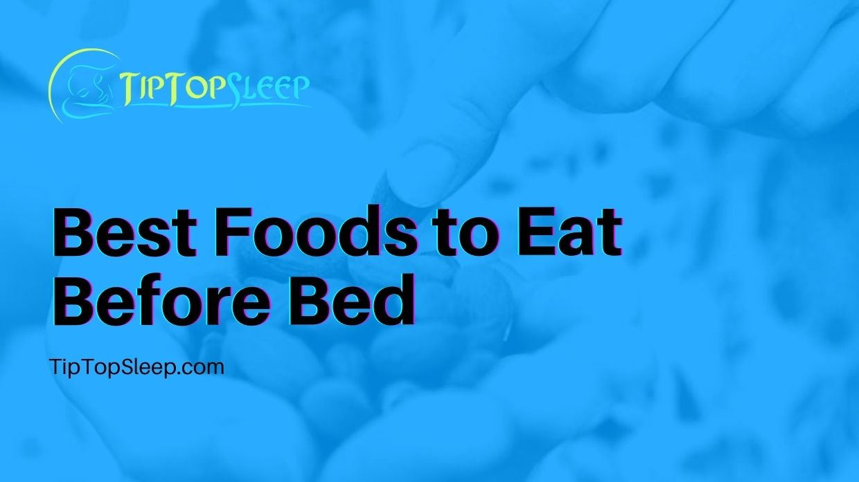 Best-Foods-to-Eat-Before-Bed