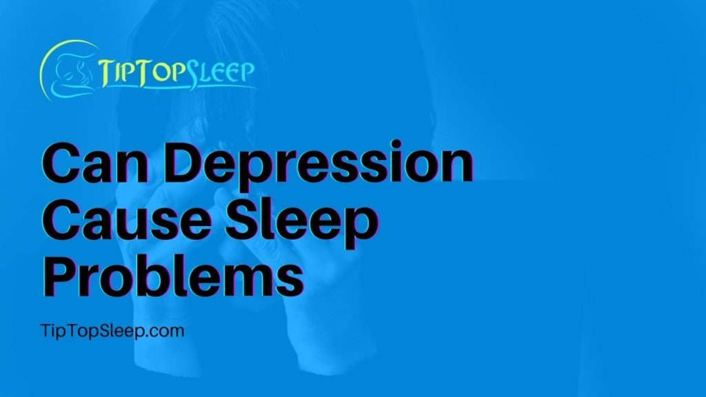 Can-Depression-Cause-Sleep-Problems