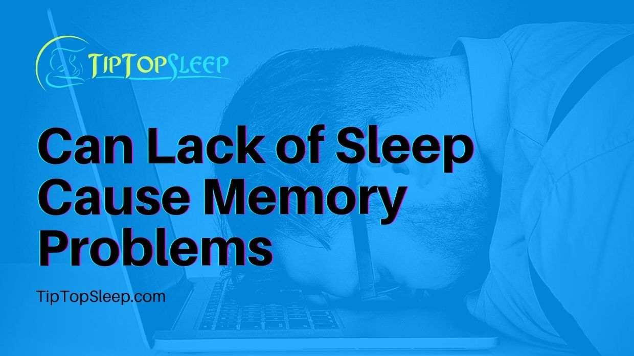 Can-Lack-of-Sleep-Cause-Memory-Problems