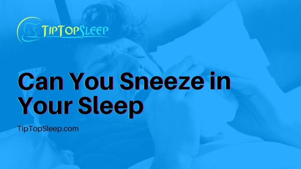 Can-You-Sneeze-in-Your-Sleep