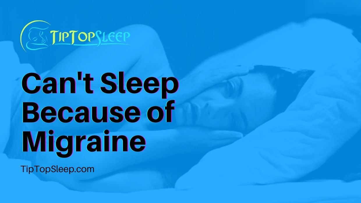 Cant-Sleep-Because-of-Migraine