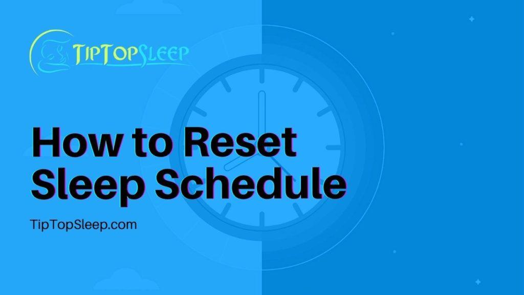 How-to-Reset-Sleep-Schedule