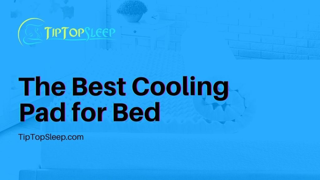 Best-Cooling-Pad-for-Bed