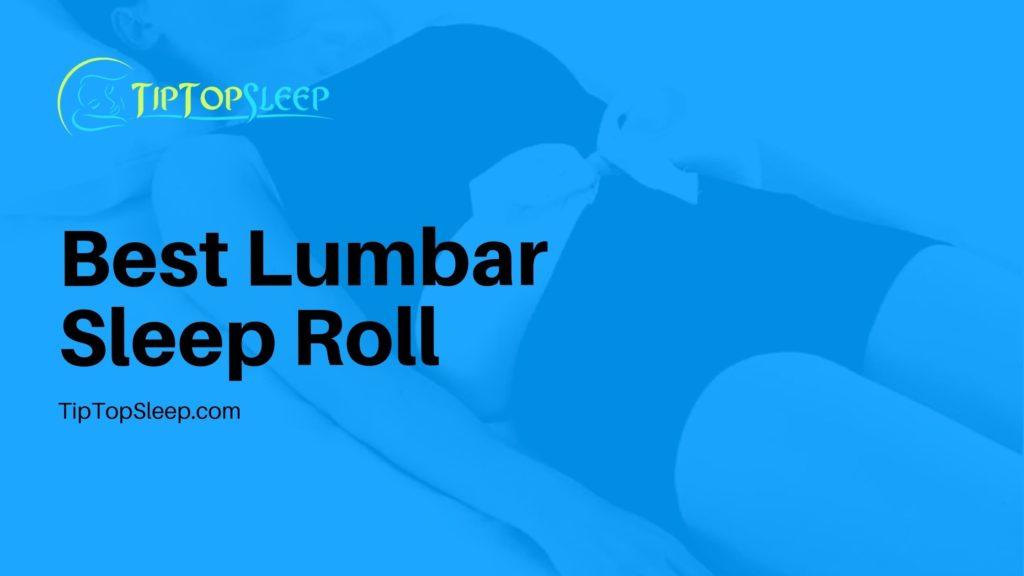 Best-Lumbar-Sleep-Roll