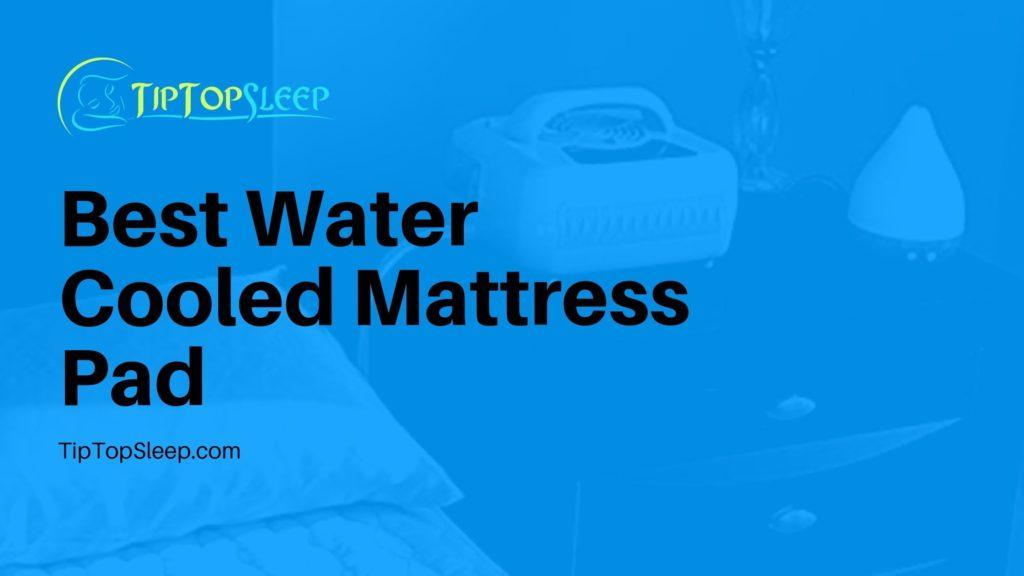 Best-Water-Cooled-Mattress-Pad
