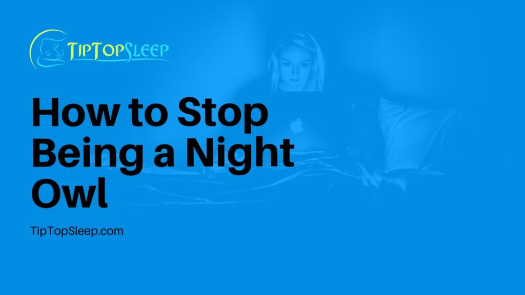 How-to-Stop-Being-a-Night-Owl