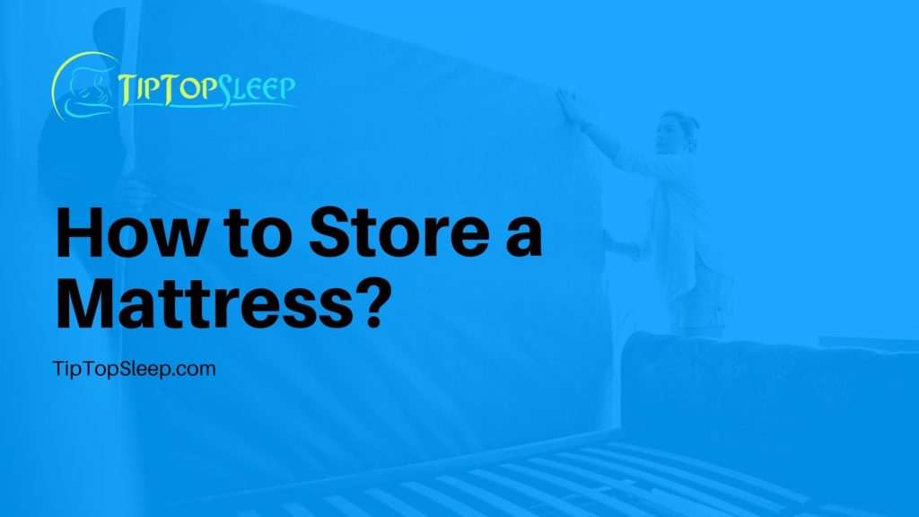 How-to-Store-a-Mattress