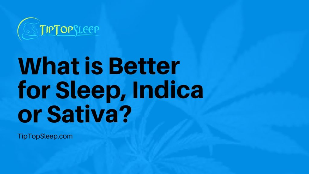 indica-or-sativa-for-sleep